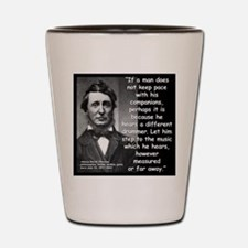 Thoreau Drummer Quote 2 Shot Glass