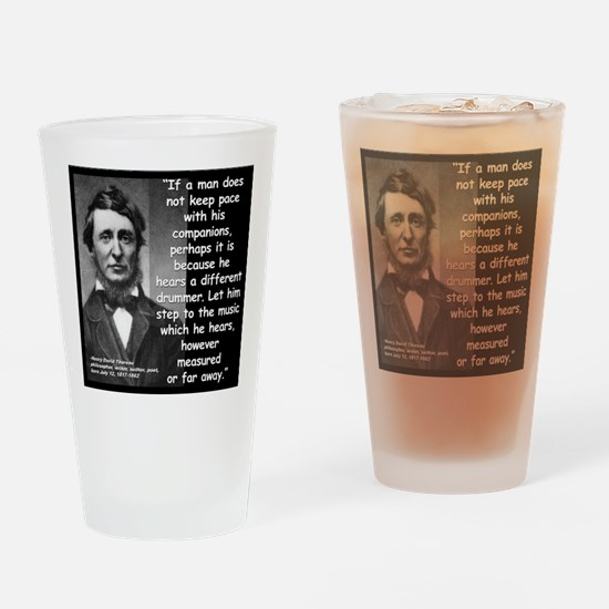 Thoreau Drummer Quote 2 Drinking Glass