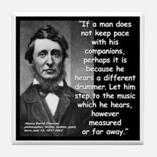 Thoreau Drummer Quote 2 Tile Coaster