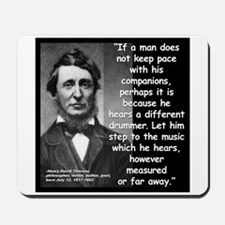 Thoreau Drummer Quote 2 Mousepad