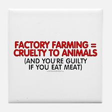 Factory farming Tile Coaster