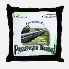 Support Passenger Trains Throw Pillow
