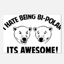 I HATE BEING BI-POLAR / ITS AWESOME! Postcards (Pa