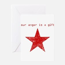 YOUR ANGER IS A GIFT Greeting Card