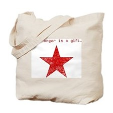 YOUR ANGER IS A GIFT Tote Bag