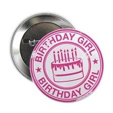 "Birthday Girl Hot Pink 2.25"" Button"