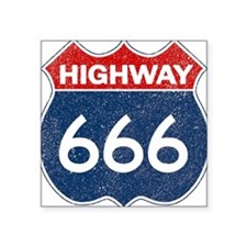 "HIGHWAY 666 Square Sticker 3"" x 3"""