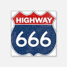 "HIGHWAY 666 Square Sticker 3"" x 3"""