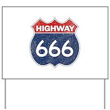 HIGHWAY 666 Yard Sign