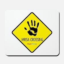 MRSA Crossing Sign 03 Mousepad