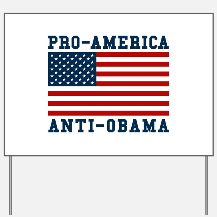 Pro-America Anti-Obama Yard Sign
