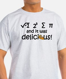 I 8 sum pi and it was delicious T-Shirt