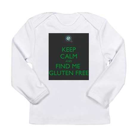 Keep Calm and Find Me Gluten Free Long Sleeve Infa