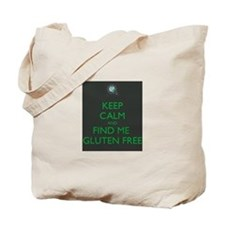 Keep Calm and Find Me Gluten Free Tote Bag