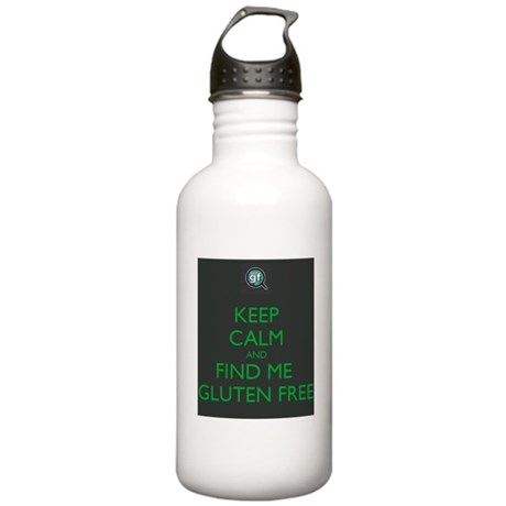 Keep Calm and Find Me Gluten Free Stainless Water