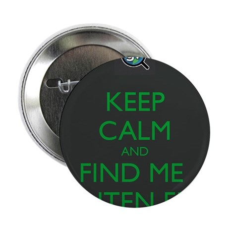 """Keep Calm and Find Me Gluten Free 2.25"""" Button"""