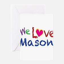 We love you Mason Greeting Card