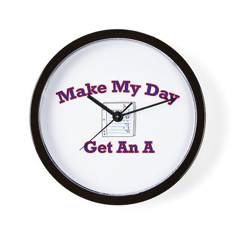 Make My Day Get An A Wall Clock