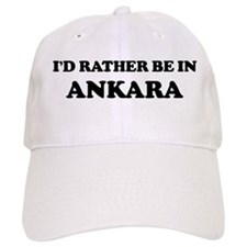 Rather be in Ankara Baseball Cap
