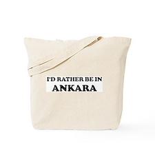 Rather be in Ankara Tote Bag