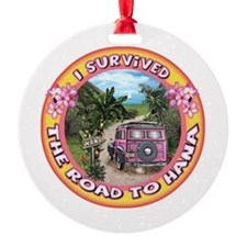 "Round Ornament ""I survived the Road to Hana&q"