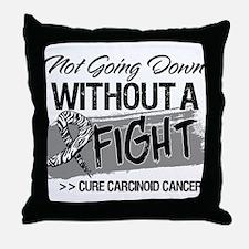 Not Going Down Carcinoid Throw Pillow