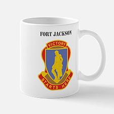 Fort Jackson with Text Mug