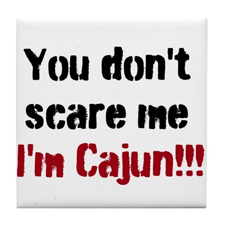 Im Cajun Tile Coaster