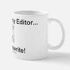 A Writer's Psalm (Slogan Only) - Hot Drink Mug