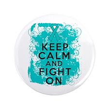 "Ovarian Cancer Keep Calm Fight On 3.5"" Button"