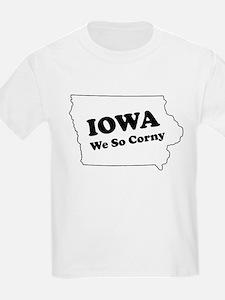 Iowa, We so corny Kids T-Shirt