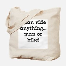 Ride Anything Tote Bag