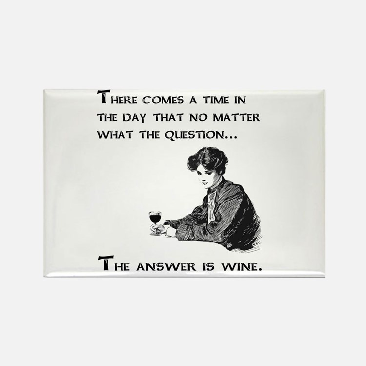 The answer is wine Rectangle Magnet