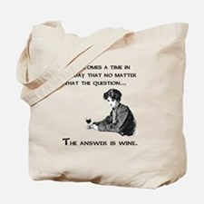 The answer is wine Tote Bag
