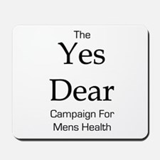 Yes Dear Campaign Mousepad