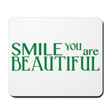 Smile you are Beautiful, Jade Mousepad