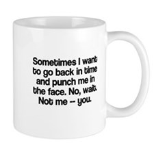 Sometimes I want to go back in time Mug