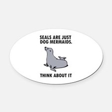 Seals are just dog mermaids. Oval Car Magnet