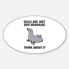Seals are just dog mermaids. Decal