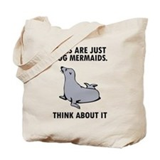 Seals are just dog mermaids. Tote Bag