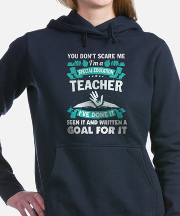 YOU CAN'T SCARE A SPECIAL ED TEACHER SH Sweatshirt