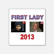 "FIRST LADY Square Sticker 3"" x 3"""