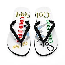 Cold Feet Flip Flops