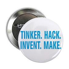 "Tinker Hack Invent Make 2.25"" Button"