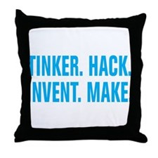 Tinker Hack Invent Make Throw Pillow