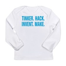 Tinker Hack Invent Make Long Sleeve Infant T-Shirt