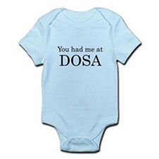 You Had Me at Dosa Infant Bodysuit