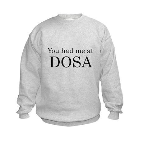 You Had Me at Dosa Kids Sweatshirt