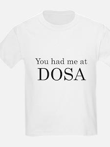 You Had Me at Dosa T-Shirt