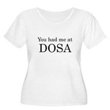 You Had Me at Dosa T-Shirt